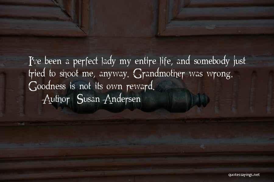 Lady Susan Quotes By Susan Andersen
