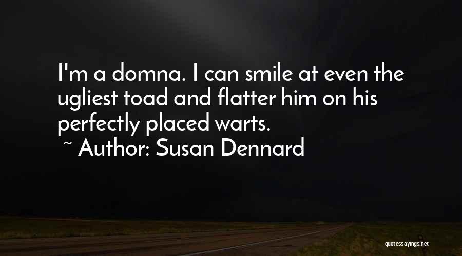 Lady Susan Quotes By Susan Dennard