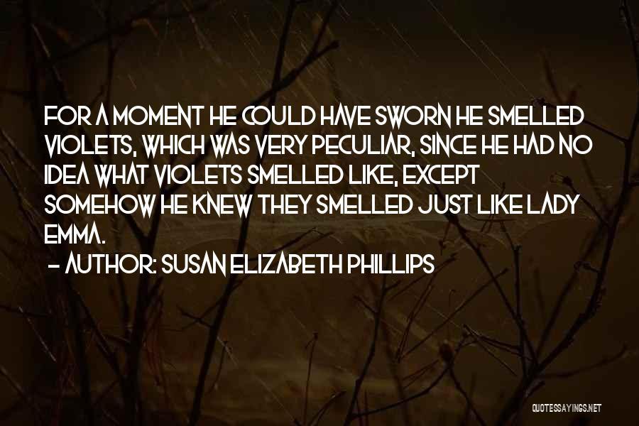 Lady Susan Quotes By Susan Elizabeth Phillips