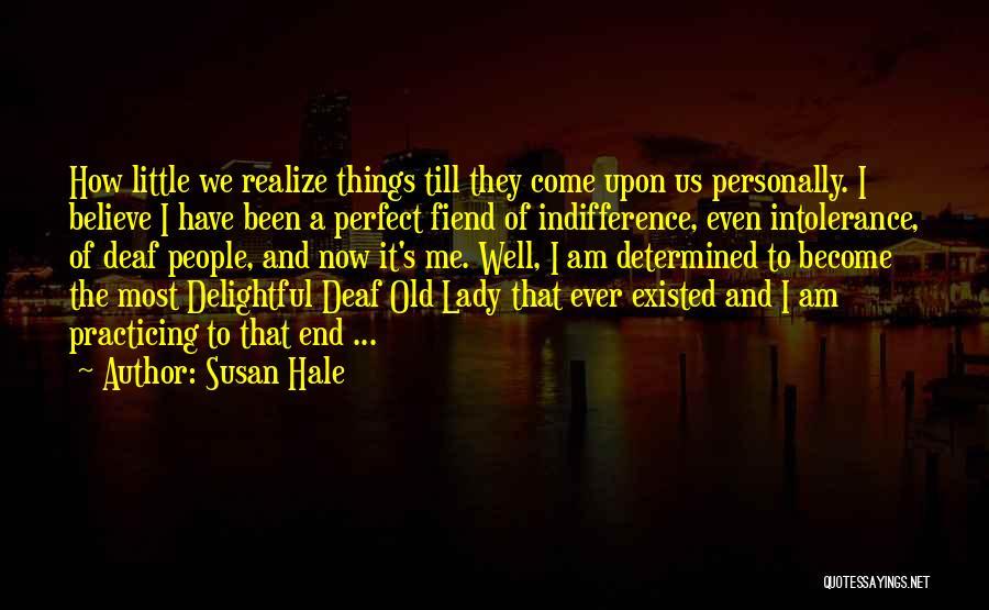 Lady Susan Quotes By Susan Hale