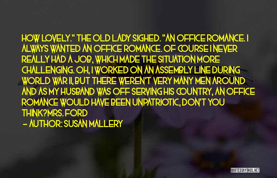 Lady Susan Quotes By Susan Mallery