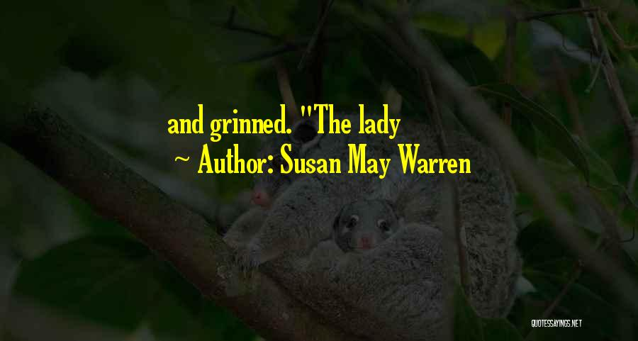 Lady Susan Quotes By Susan May Warren