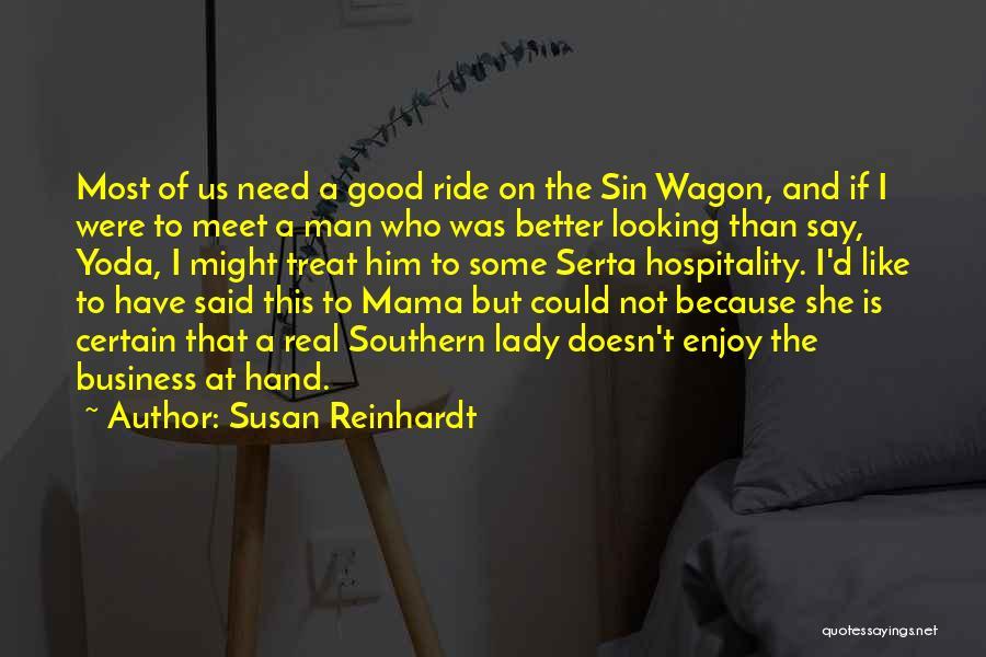 Lady Susan Quotes By Susan Reinhardt