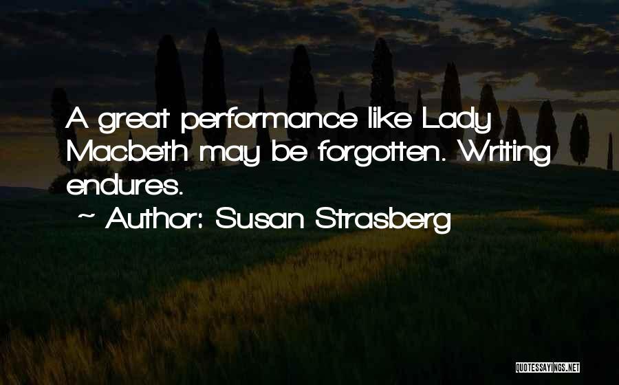 Lady Susan Quotes By Susan Strasberg