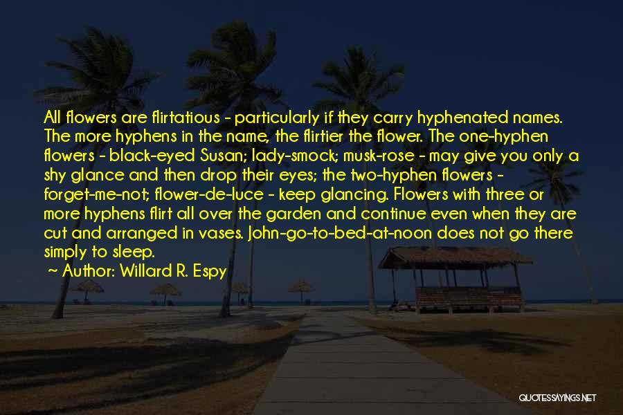 Lady Susan Quotes By Willard R. Espy