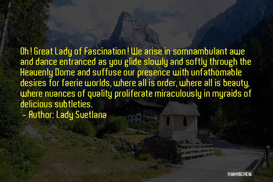 Lady Svetlana Quotes 112804