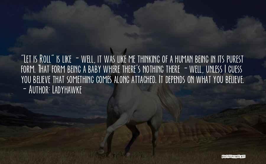 Ladyhawke Quotes 1556613