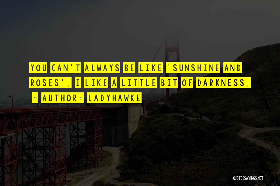 Ladyhawke Quotes 1662512