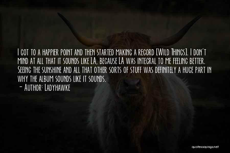 Ladyhawke Quotes 1707779