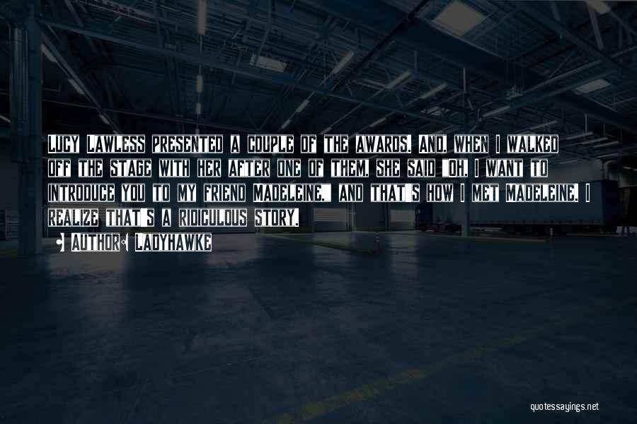 Ladyhawke Quotes 860527