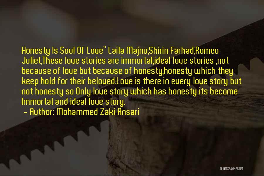 Laila Majnu Love Quotes By Mohammed Zaki Ansari