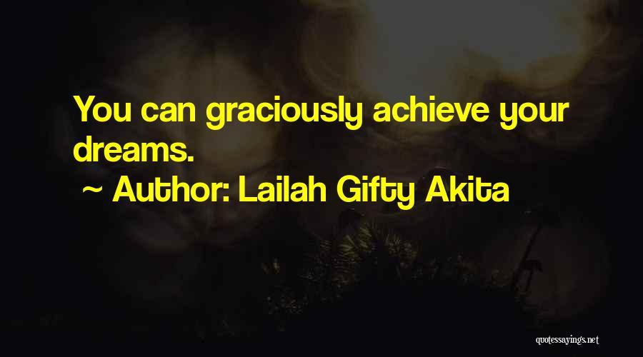 Lailah Gifty Akita Quotes 472883