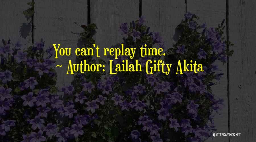 Lailah Gifty Akita Quotes 649045