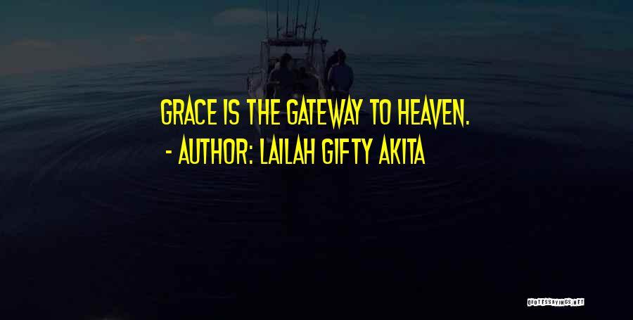 Lailah Gifty Akita Quotes 743289