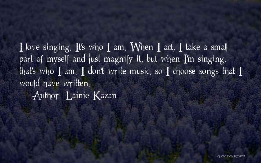 Lainie Kazan Quotes 1057960