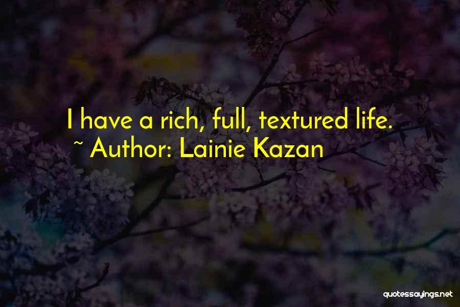 Lainie Kazan Quotes 1441357
