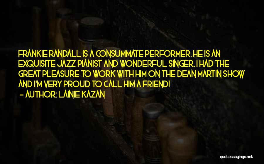 Lainie Kazan Quotes 1491687