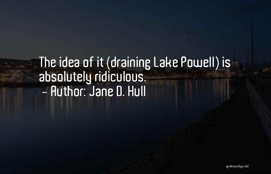 Lake Powell Quotes By Jane D. Hull