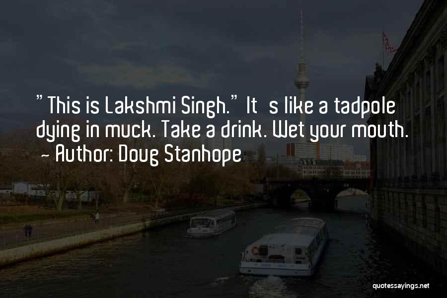 Lakshmi 2 Quotes By Doug Stanhope