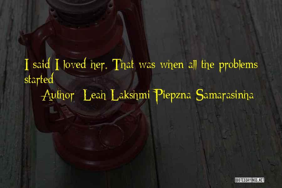 Lakshmi 2 Quotes By Leah Lakshmi Piepzna-Samarasinha