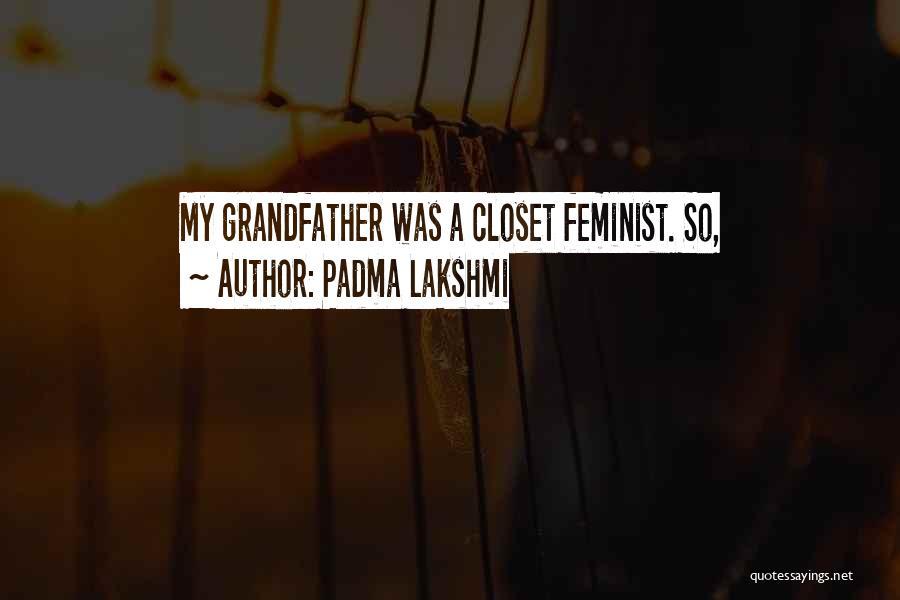 Lakshmi 2 Quotes By Padma Lakshmi