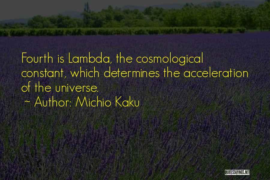Lambda Quotes By Michio Kaku