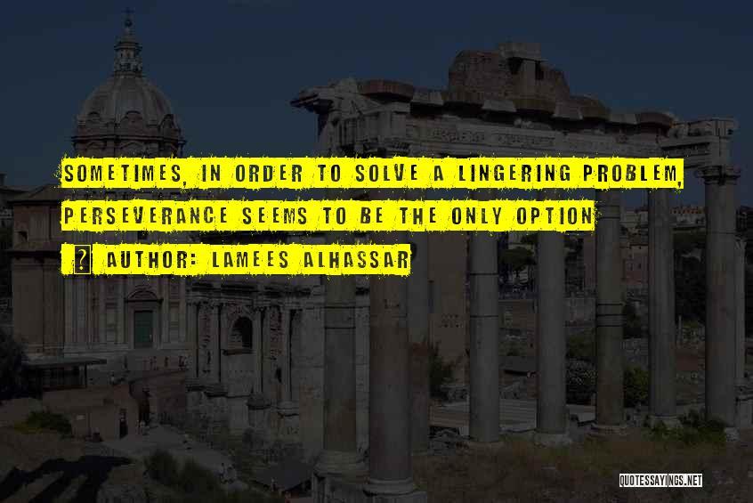 Lamees Alhassar Quotes 2026145