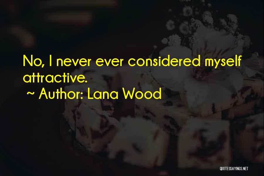 Lana Wood Quotes 1379677