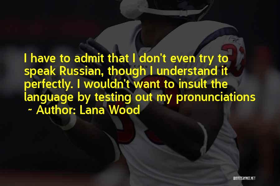 Lana Wood Quotes 1905721