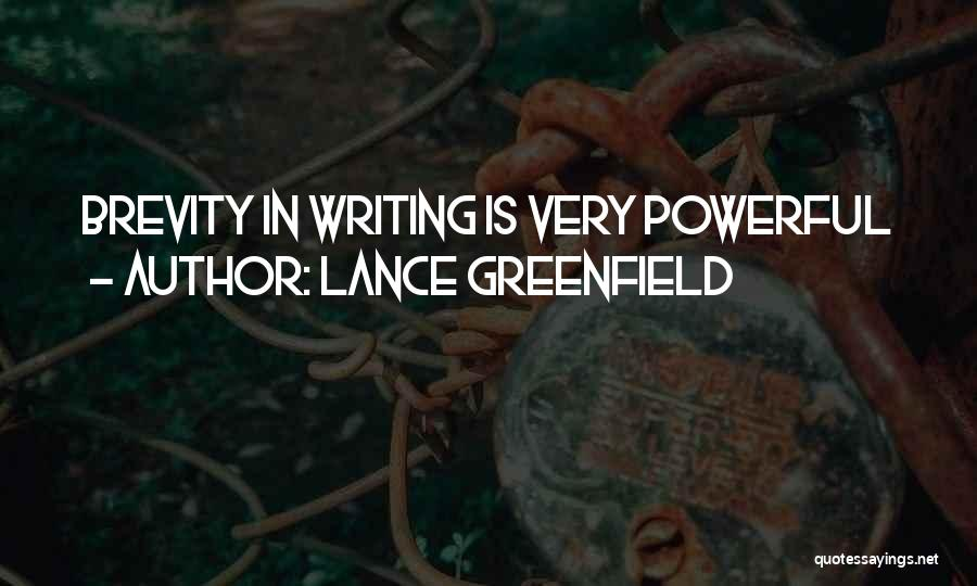 Lance Greenfield Quotes 780350