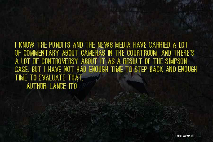 Lance Ito Quotes 1770791