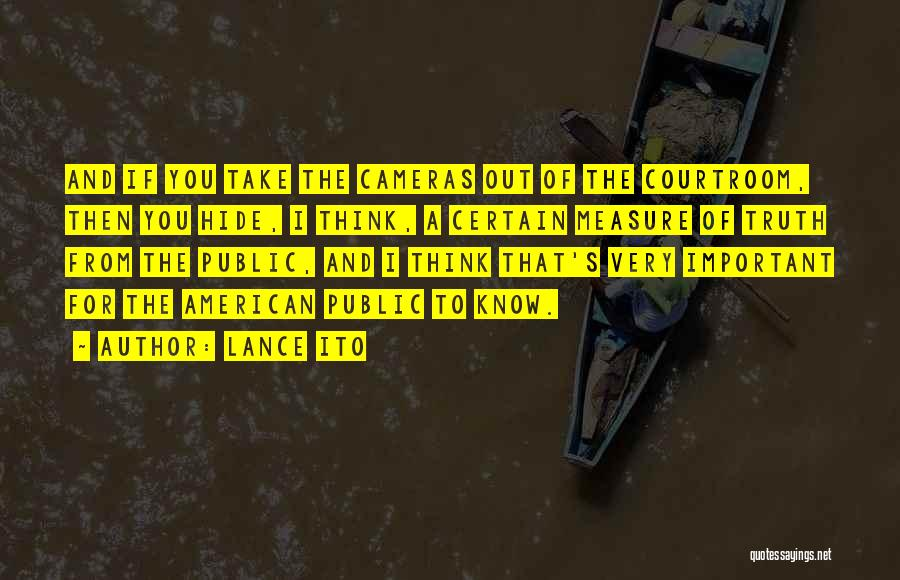 Lance Ito Quotes 1787767
