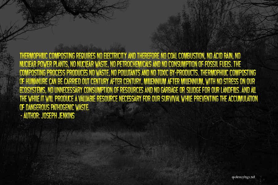 Landfills Quotes By Joseph Jenkins