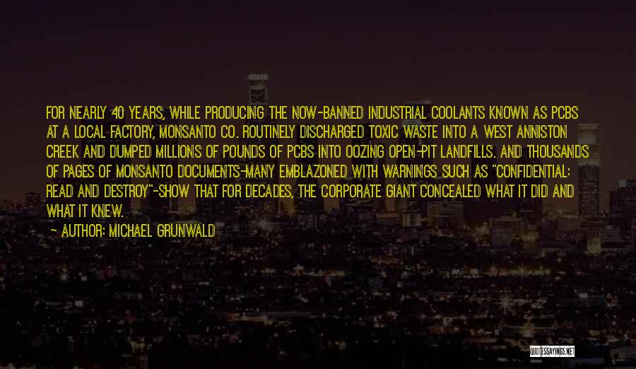 Landfills Quotes By Michael Grunwald
