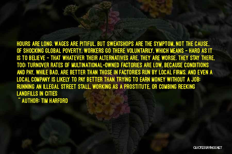 Landfills Quotes By Tim Harford