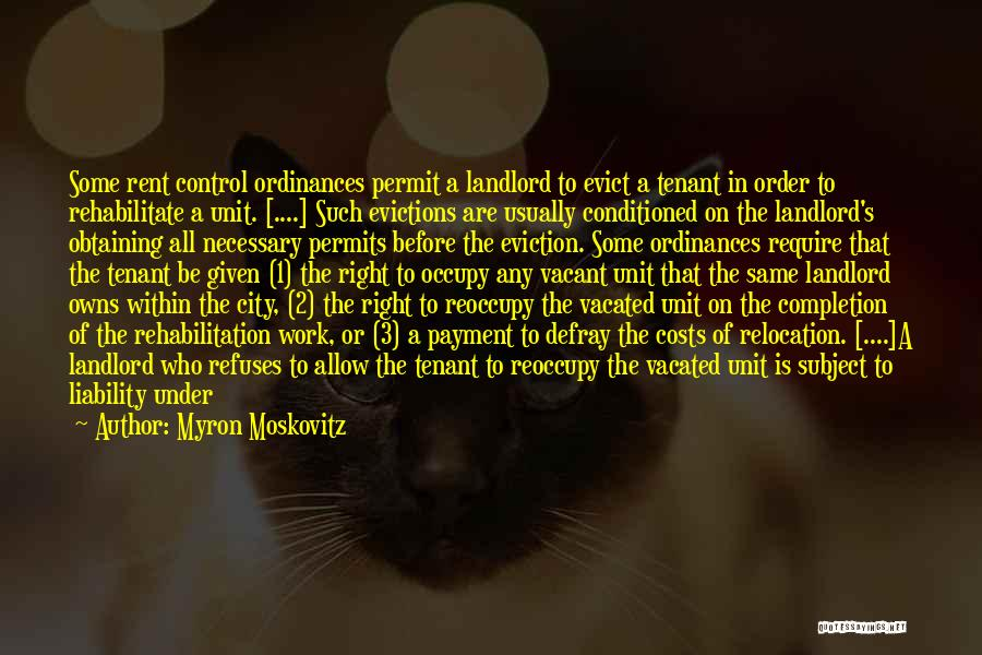Landlord Tenant Quotes By Myron Moskovitz
