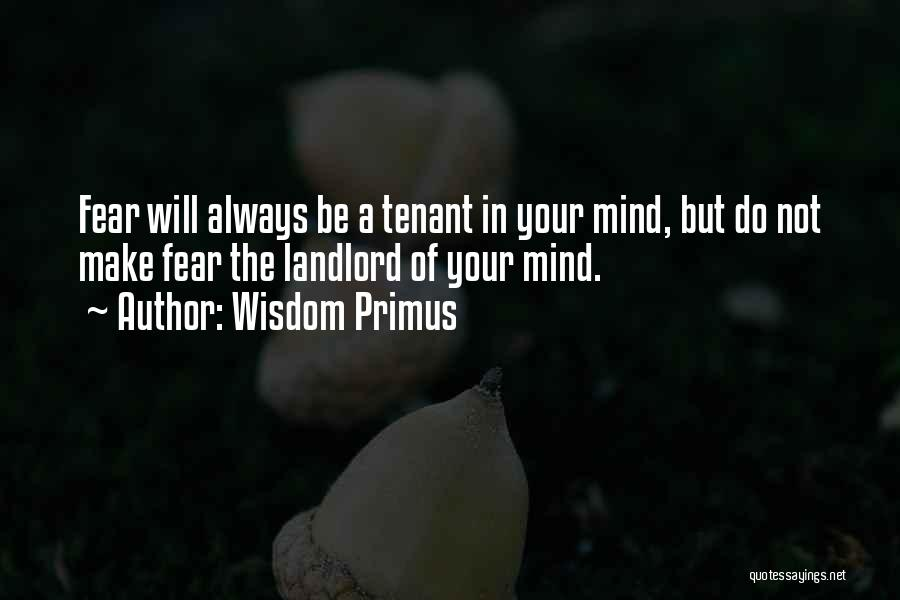 Landlord Tenant Quotes By Wisdom Primus