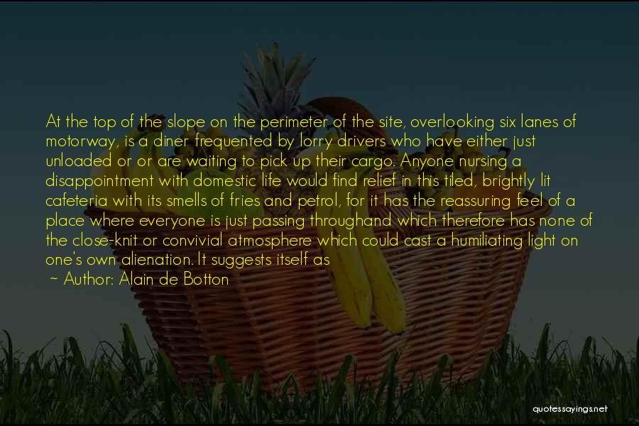 Lanes Quotes By Alain De Botton