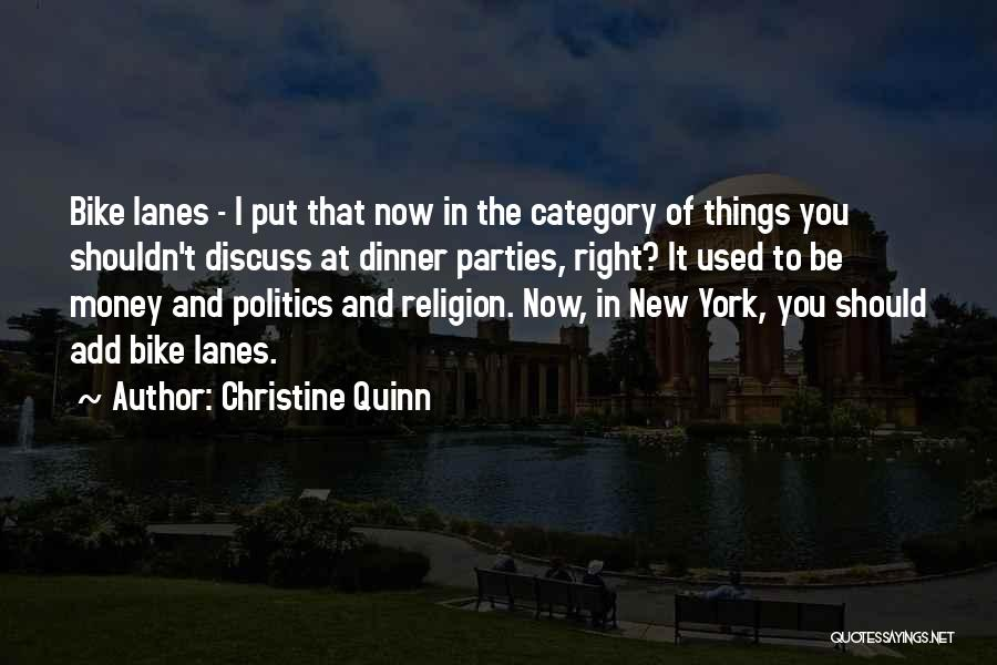 Lanes Quotes By Christine Quinn