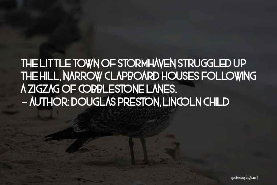 Lanes Quotes By Douglas Preston, Lincoln Child
