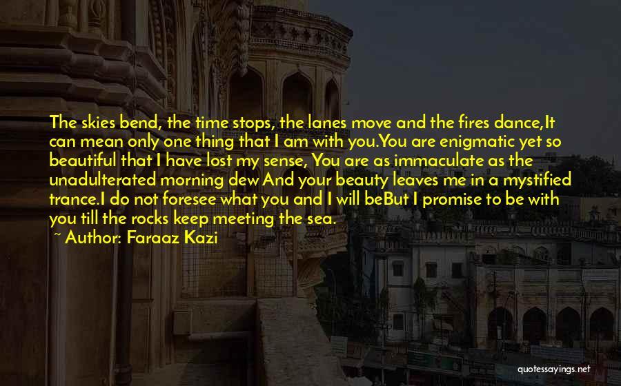 Lanes Quotes By Faraaz Kazi