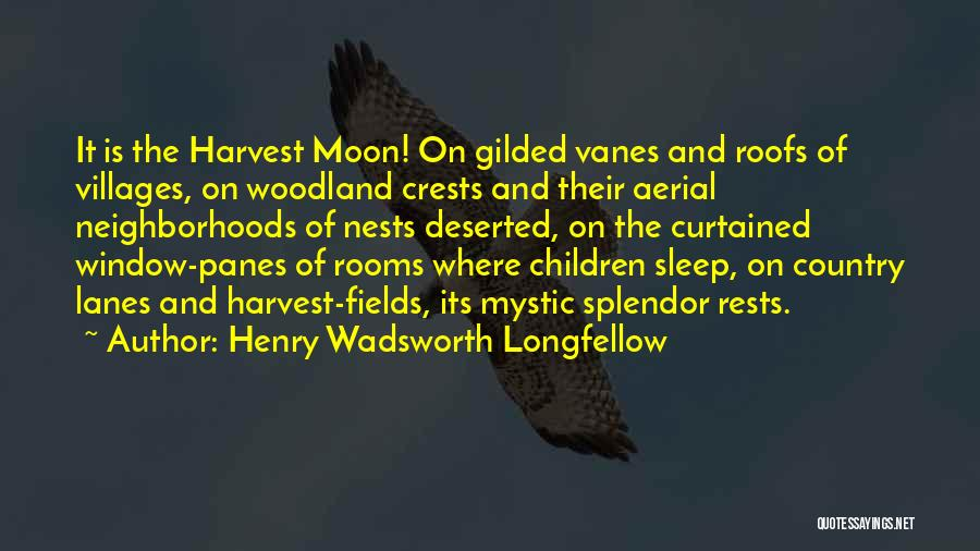 Lanes Quotes By Henry Wadsworth Longfellow