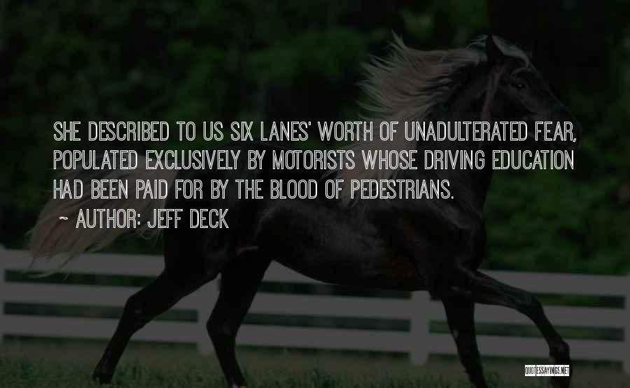 Lanes Quotes By Jeff Deck
