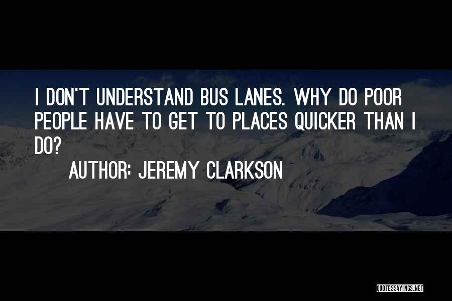 Lanes Quotes By Jeremy Clarkson
