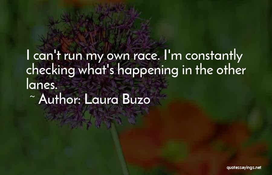 Lanes Quotes By Laura Buzo
