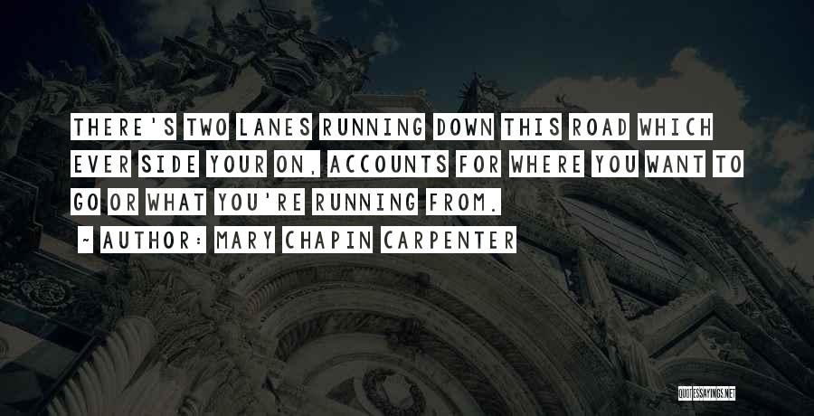 Lanes Quotes By Mary Chapin Carpenter