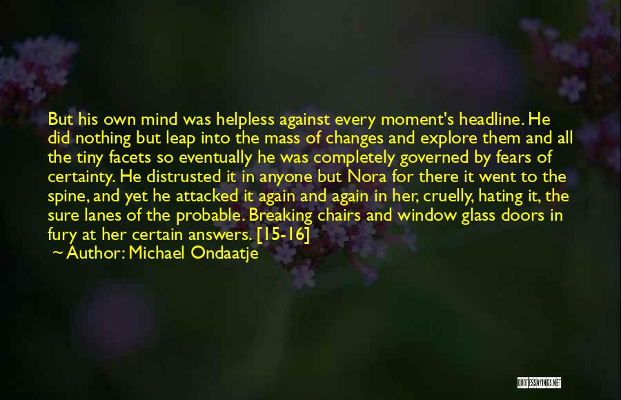 Lanes Quotes By Michael Ondaatje
