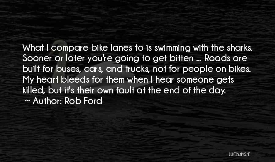 Lanes Quotes By Rob Ford
