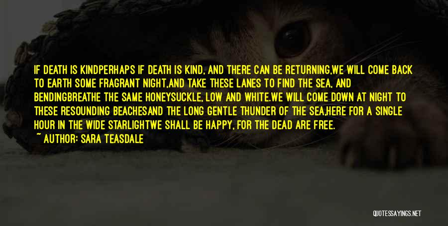 Lanes Quotes By Sara Teasdale
