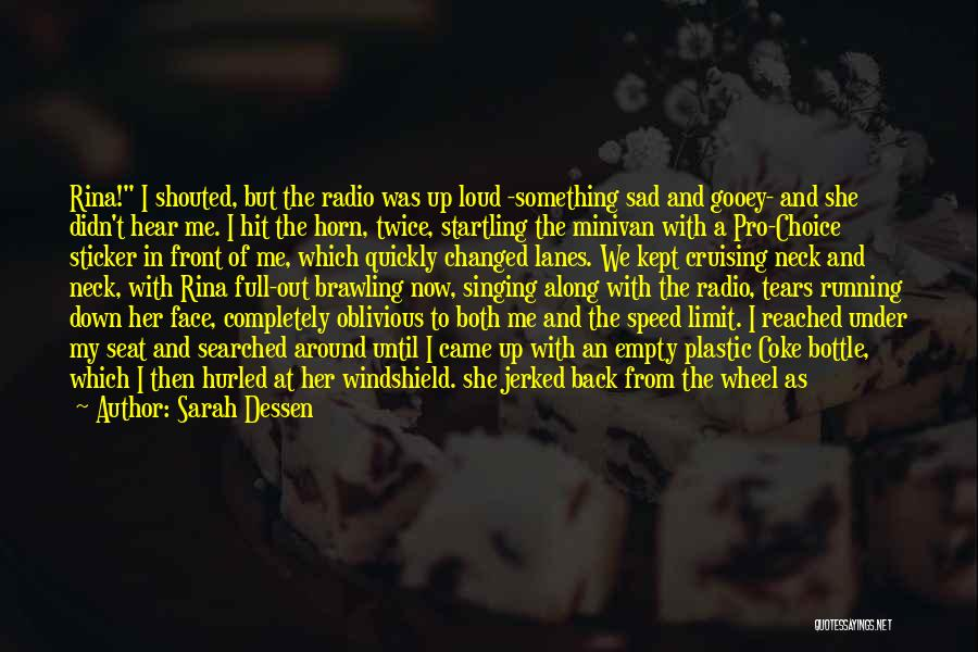 Lanes Quotes By Sarah Dessen